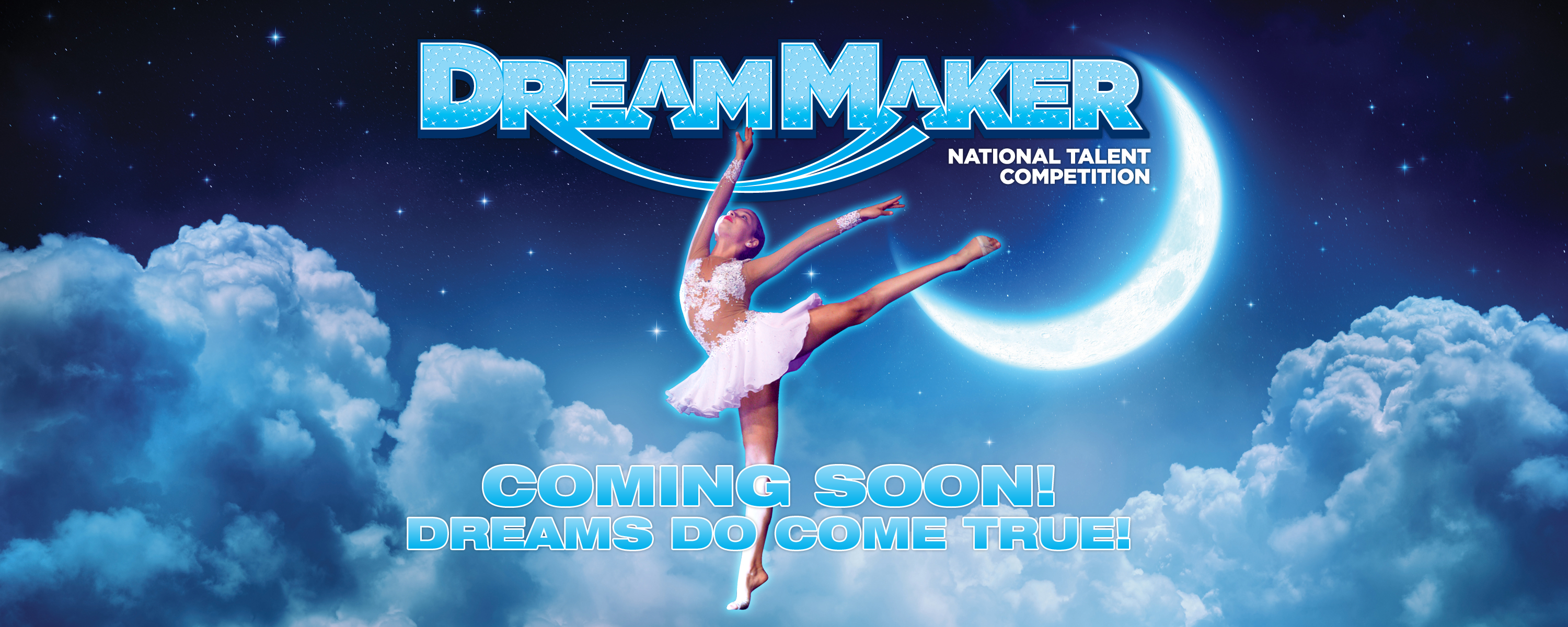 Dream Maker National Talent Competition Dreams Do Come True